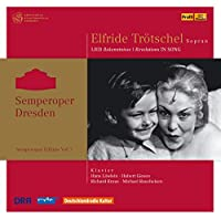 Elfride Trotschel-Revelations in Song Semperoper