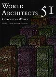 世界の建築家51人: Concepts & Works