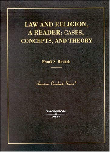 Download Law And Religion, A Reader: Concepts, Cases and Theory 0314144137