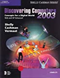Cover of Discovering Computers 2003: Concepts for a Digital World, Complete