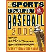 The Sports Encyclopedia: Baseball 2006 (Sports Encyclopedia Baseball)