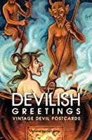 Devilish Greetings: Vintage Devil Postcards