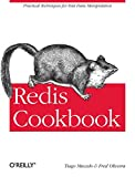 Redis Cookbook: Practical Techniques for Fast Data Manipulation