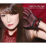 Light For The Ages -35th Anniversary Best~Fan's Selection-