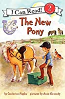 Pony Scouts: The New Pony (I Can Read Level 2) by Catherine Hapka(2013-03-05)
