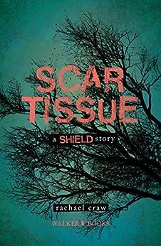 Scar Tissue by [Rachael, Craw]