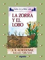Media lunita / Crescent Little Moon: La Zorra Y El Lobo (Infantil - Juvenil)