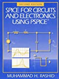 Spice for Circuits and Electronics Using Spice
