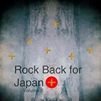 Rock Back for Japan Vol. 6【CD】 [並行輸入品]