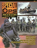 Concord Publications Special Ops Journal 23 Strong Resolve 2002 Polish count Elite GROM Spanish Navy UEBC Combat Devers Italian 9th Parachute Assault Regiment inches Col Moschin inches IDF MP Force 100