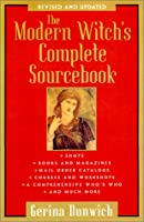 The Modern Witch's Complete Sourcebook