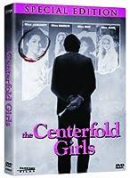 CENTERFOLD GIRLS, THE