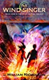 Wind on Fire Trilogy Book One, The #1: Wind Singer, The (mass market w/ NEW ART) (Wind on Fire Trilogy  book 1)