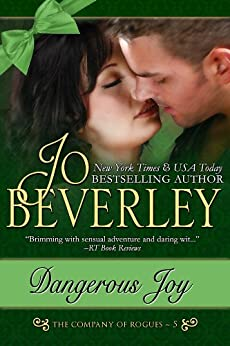 [Beverley, Jo]のDangerous Joy (The Company of Rogues Series, Book 5) (English Edition)
