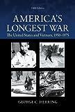 America's Longest War: The United States and Vietnam, 1950-1975 画像
