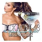 【DJ COUZ】DJカズ Jack Move 43 -The Greatest Summer Hits 2017-