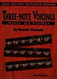 Three-Note Voicings and Beyond by Randy Vincent(2011-08-17) 画像