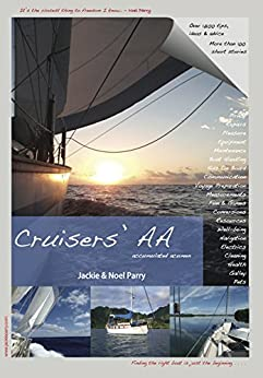 [Parry, Jackie, Parry, Noel]のCruisers' AA: Cruisers' Accumulated Acumen (English Edition)