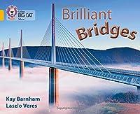 Brilliant Bridges (Collins Big Cat)