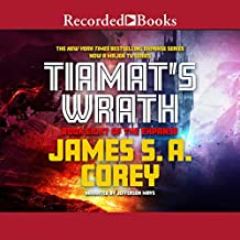Tiamat's Wrath: The Expanse, Book 8