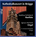 Cathedralconcert at Bruges-Panflute & Organ