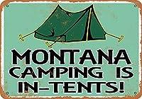 なまけ者雑貨屋 Montana Camping is in-Tents ブリキ看板 ビンテージ・スタイル、壁の装飾、家、パブ、ビール、ガレージ、庭、コーヒー