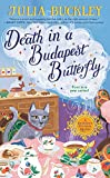 Death in a Budapest Butterfly (A HUNGARIAN TEA HOUSE MYSTERY Book 1) (English Edition)