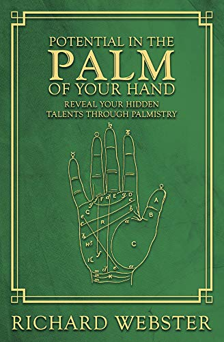 Potential in the Palm of Your Hand: Reveal Your Hidden Talents through Palmistry (English Edition)