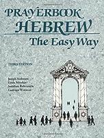 Prayerbook Hebrew: The Easy Way
