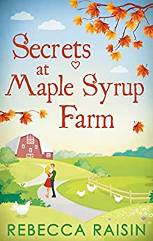 Secrets At Maple Syrup Farm by [Raisin, Rebecca]