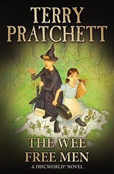The Wee Free Men: (Discworld Novel 30) (Discworld series) by [Pratchett, Terry]