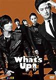 What's Up(ワッツ・アップ) DVD vol.4[DVD]
