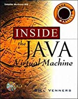 Inside the Java Virtual Machine (Java Masters Series)