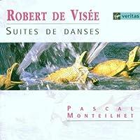 De Visee;Suites De Danses