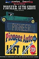 Discoveries America: Pioneer Auto Show [DVD]