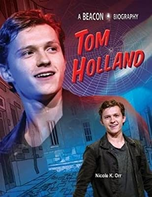 Tom Holland (A Beacon Biography)