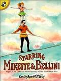 Starring mirette & bellini (Picture Puffins)