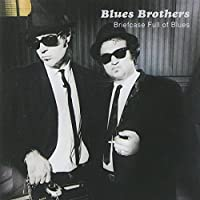 Briefcase Full of Blues by The Blues Brothers (2008-08-26)