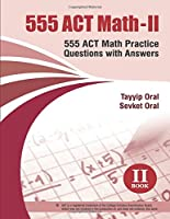 555 Act Math -ii: 555 Act Math Questions With Answer (555 Math Books)