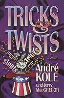 Tricks and Twists