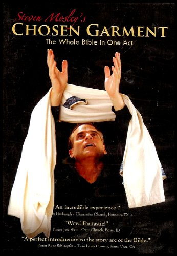 Chosen Garment: The Whole Bible in One Act