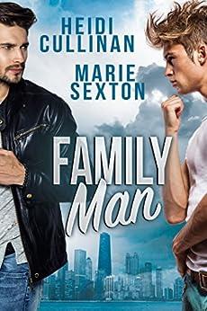 Family Man by [Cullinan, Heidi, Sexton, Marie]