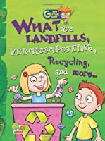 What are Landfills, Vermicomposting, Recycling, and More...: Key stage 2 (Green Genius Guide)