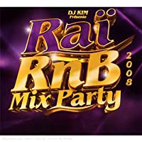 Rai Rnb Mix Party 2008