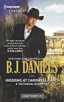 Wedding at Cardwell Ranch & The Cowgirl in Question (Cardwell Cousins)
