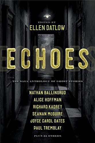 Echoes: The Saga Anthology of Ghost Stories (English Edition)