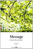 Message ~Bexond Time and Space~