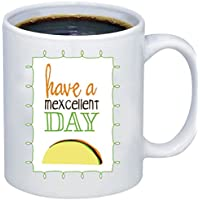 ZMvise Custom Art Taco Humor Mexican Mexcellent Day 白い陶製マグカップの完璧なクリスマス感謝祭gfit