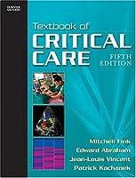 Textbook of Critical Care (Textbook of Critical Care (Shoemaker))