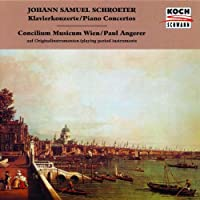 Schroeter;Piano Concertos